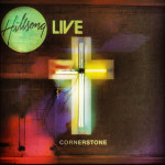 Unique Hillsong Cornerstone Songs Will Raise Your Spirits